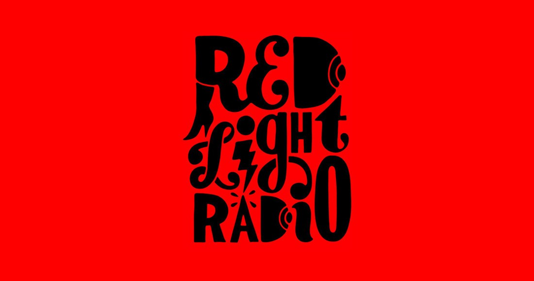Red Light Radio.