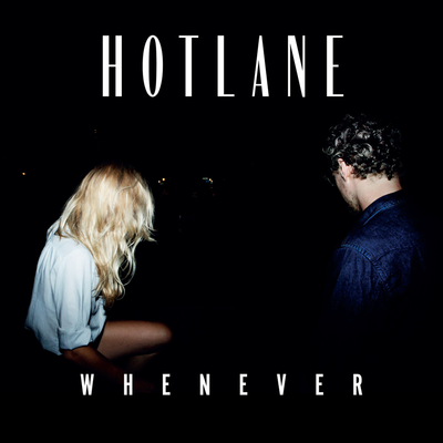 "Hotlane - ""Whenever"" (James Curd Remix)"