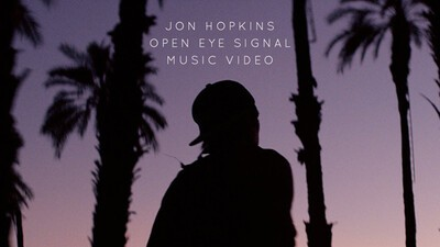 Jon Hopkins - 'Open Eye Signal'.